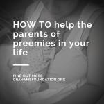 How to help preemie parents